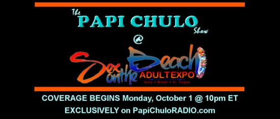 The Papi Chulo Show at Sex on the Beach Adult Expo Coverage 2012 e1352987106527 Mumbai: Ashmit Patel and Riya Sen's sex clip has become one of the most ...