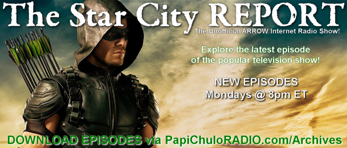 The Star City Report - Mondays on Papi Chulo RADIO